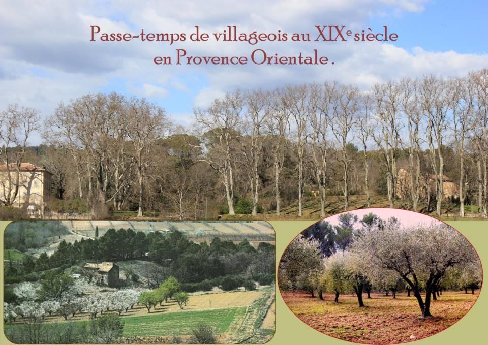 Emission enregistrée en 2018 Les divertissements de Pascal Janson, propriétaire terrien en Haut Var , Provence Orientale sous le Premier Empire, chants populaires qui circulaient alors grâce aux colporteurs.