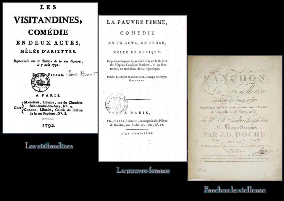 """opéras comiques : """"les visitandines"""" ; """"la pauvre femme"""" ;""""Fanchon la vielleuse"""""""